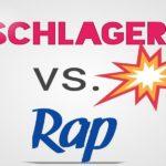 Schlager versus Rap - Teste dich!