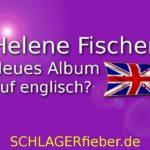 helene-fischer-neues-album-auf-englisch