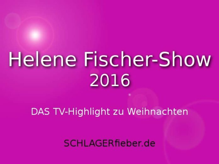 helene fischer show 2016 zu weihnachten im zdf. Black Bedroom Furniture Sets. Home Design Ideas