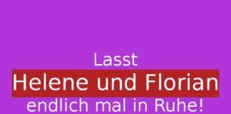 lasst-helene-und-florian-endlich-mal-in-ruhe