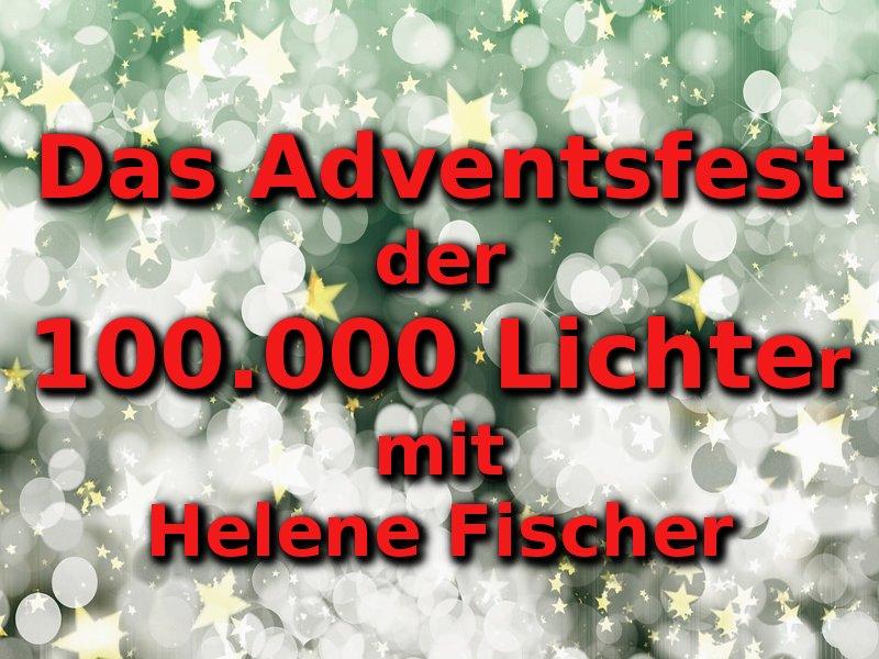 Das Adventsfest Der 100.000 Lichter