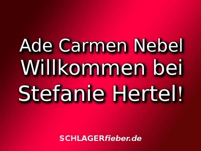 ade-carmen-nebel-willkommen-bei-stefanie-hertel