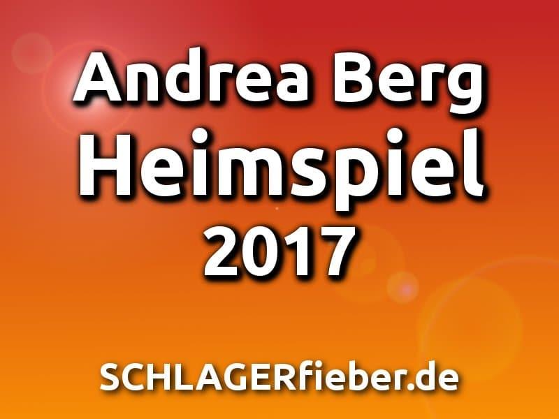 Andrea Berg Heimspiel 2017 Tickets Termine Gäste
