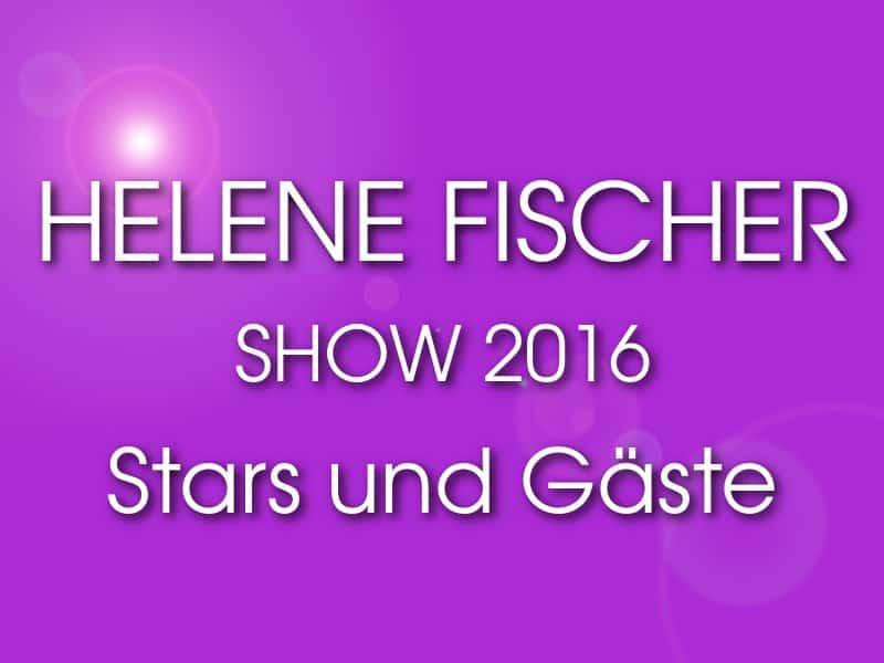 helene-fischer-show-2016-stars-und-gaeste