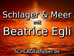 """""""Schlager und Meer"""" mit Beatrice Egli"""