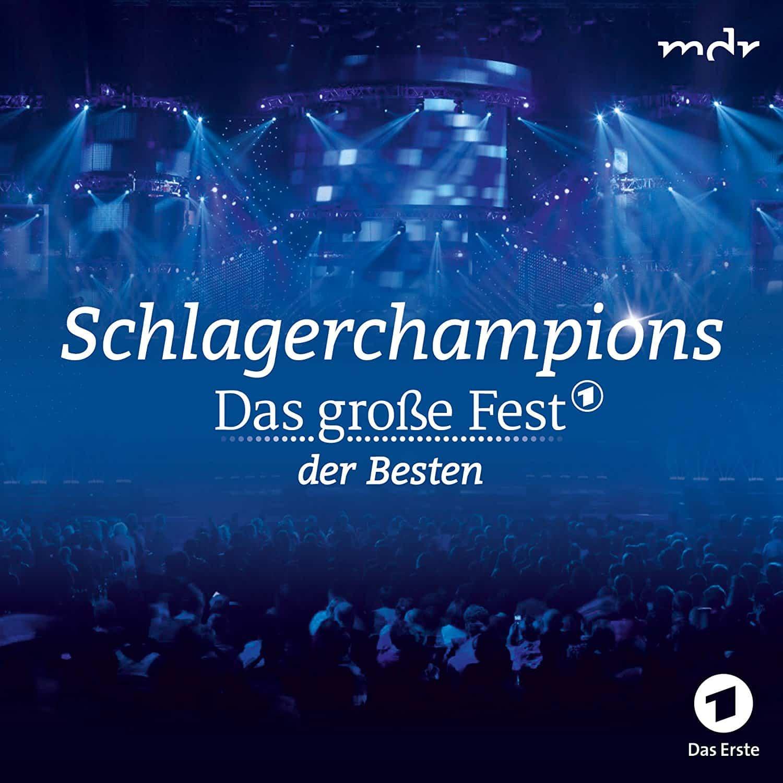 Schlagerchampions Das Grosse Fest Der Besten 2018 Tickets Und Infos