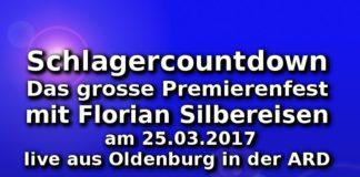 Schlagercountdown - Das grosse Premierenfest am 25.03.2017