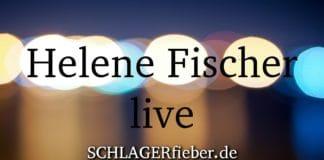 helene fischer live tickets zu teuer
