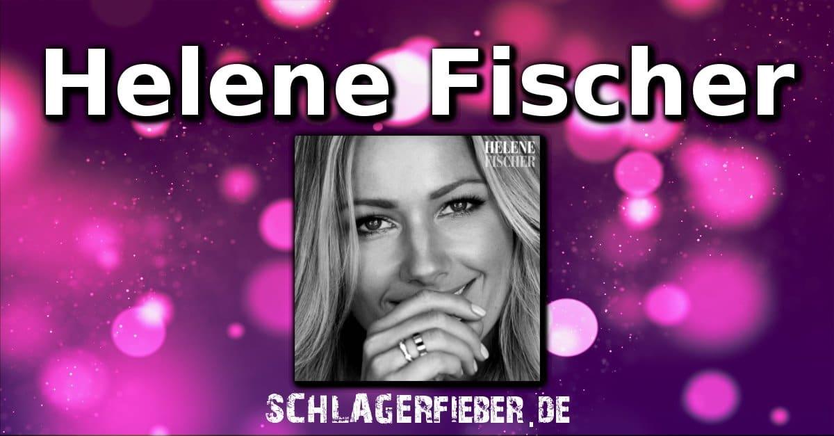Helene Fischer Name Des Neuen Albums Steht Fest Schlagerfieberde