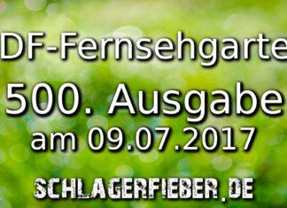 zdf fernsehgarten jubiläum 500 09.07.2017