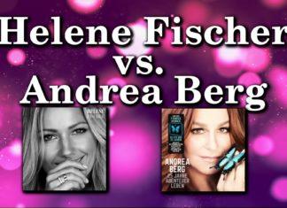 Helene Fischer vs. Andrea Berg
