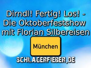 Die Oktoberfestshow 2017 mit Florian Silbereisen