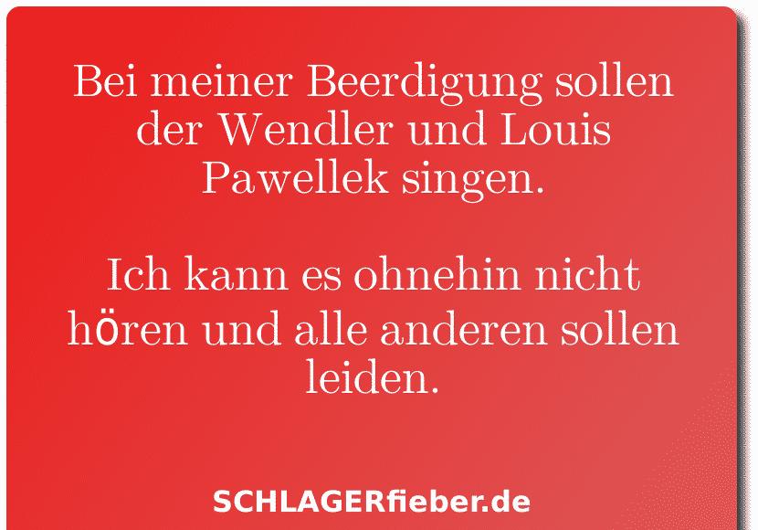 Michael Wendler Louis Pawellek Lustig Spruch