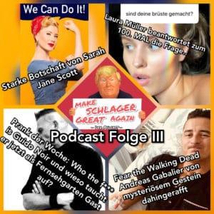 """""""Make Schlager Great Again"""" Folge drei des legendären Schlager-Podcasts"""