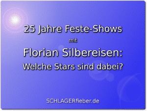 25 Jahre Feste-Shows mit Florian Silbereisen: Welche Stars sind dabei?