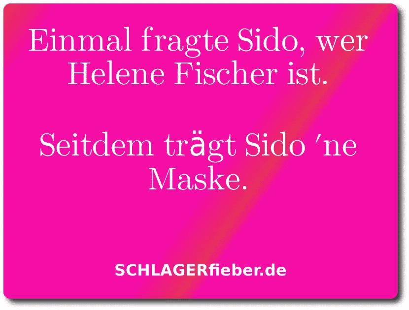 Helene Fischer Sido Witz Spruch lustig