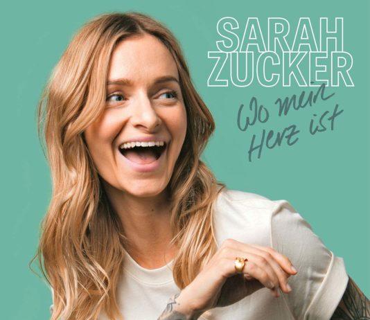 Wo Mein Herz Ist das Album von Sarah Zucker
