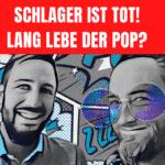 Der deutsche Schlager ist tot - lang lebe der Pop? - der Podcast mit Kaiser & Vogel!