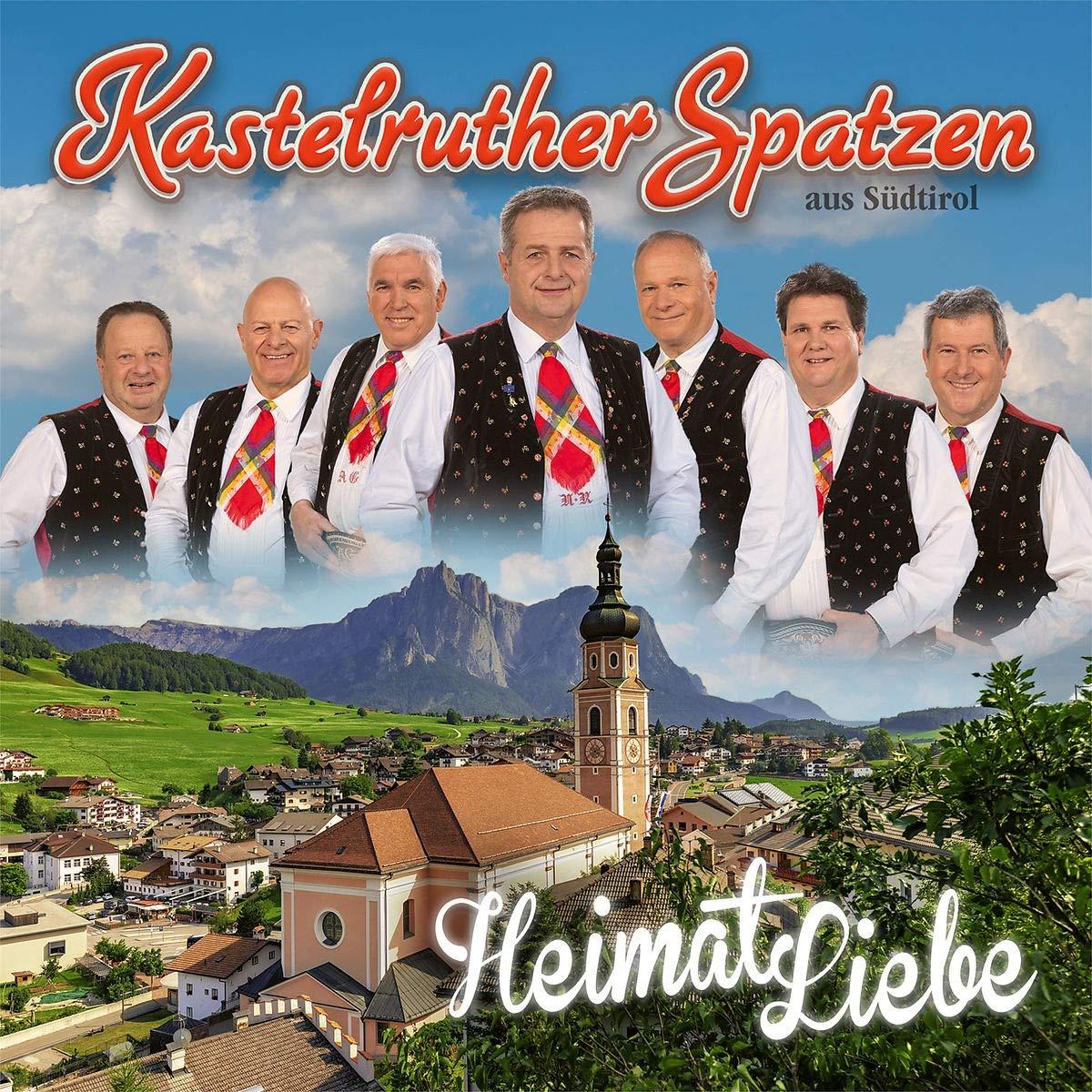 Kastelruther Spatzen HeimatLiebe